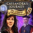 Cassandra's Journey: The Legacy of Nostradamus gra