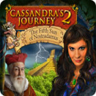 Cassandra's Journey 2: The Fifth Sun of Nostradamus gra