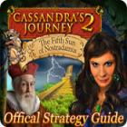 Cassandra's Journey 2: The Fifth Sun of Nostradamus Strategy Guide gra