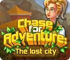 Chase for Adventure: The Lost City gra