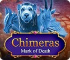 Chimeras: Mark of Death gra