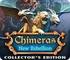 Chimeras: New Rebellion Collector's Edition gra