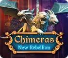 Chimeras: New Rebellion gra