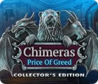 Chimeras: The Price of Greed Collector's Edition gra