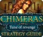 Chimeras: Tune Of Revenge Strategy Guide gra