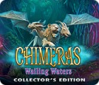 Chimeras: Wailing Waters Collector's Edition gra
