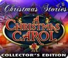 Christmas Stories: A Christmas Carol Collector's Edition gra