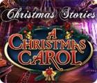 Christmas Stories: A Christmas Carol gra