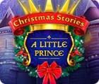 Christmas Stories: A Little Prince gra
