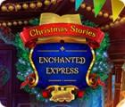 Christmas Stories: Enchanted Express gra