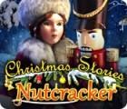 Christmas Stories: The Nutcracker gra