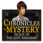 Chronicles of Mystery: Secret of the Lost Kingdom gra