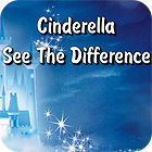 Cinderella. See The Difference gra
