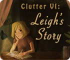 Clutter VI: Leigh's Story gra
