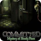 Committed: Mystery at Shady Pines gra
