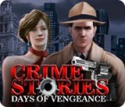 Crime Stories: Days of Vengeance gra