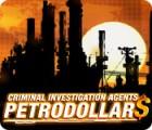 Criminal Investigation Agents: Petrodollars gra
