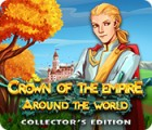 Crown Of The Empire: Around the World Collector's Edition gra