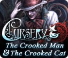 Cursery: The Crooked Man and the Crooked Cat gra