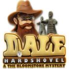 Dale Hardshovel and the Bloomstone Mystery gra