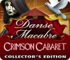 Danse Macabre: Crimson Cabaret Collector's Edition gra