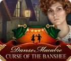 Danse Macabre: Curse of the Banshee gra