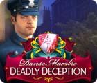 Danse Macabre: Deadly Deception Collector's Edition gra