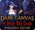 Dark Canvas: A Brush With Death Strategy Guide gra