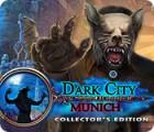 Dark City: Munich Collector's Edition gra