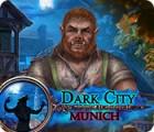 Dark City: Munich gra