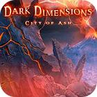 Dark Dimensions: City of Ash Collector's Edition gra