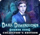 Dark Dimensions: Somber Song Collector's Edition gra
