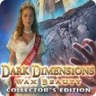 Dark Dimensions: Wax Beauty Collector's Edition gra