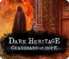 Dark Heritage: Guardians of Hope gra