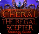 The Dark Hills of Cherai: The Regal Scepter Strategy Guide gra