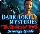 Dark Lore Mysteries: The Hunt for Truth Strategy Guide gra