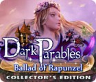 Dark Parables: Ballad of Rapunzel Collector's Edition gra