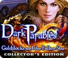 Dark Parables: Goldilocks and the Fallen Star Collector's Edition gra