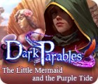 Dark Parables: The Little Mermaid and the Purple Tide Collector's Edition gra
