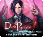 Dark Parables: Portrait of the Stained Princess Collector's Edition gra