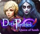 Dark Parables: Queen of Sands gra