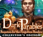 Dark Parables: Requiem for the Forgotten Shadow Collector's Edition gra