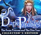 Dark Parables: The Swan Princess and The Dire Tree Collector's Edition gra