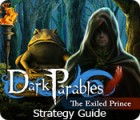 Dark Parables: The Exiled Prince Strategy Guide gra