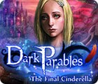 Dark Parables: The Final Cinderella gra