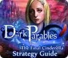 Dark Parables: The Final Cinderella Strategy Guid gra