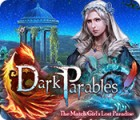 Dark Parables: The Match Girl's Lost Paradise gra