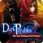 Dark Parables: The Red Riding Hood Sisters gra