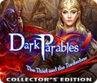 Dark Parables: The Thief and the Tinderbox Collector's Edition gra