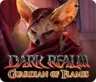 Dark Realm: Guardian of Flames gra